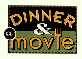 Dinner and a Movie ...and a double rant