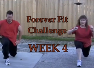 Forever Fit Challenge Week Four