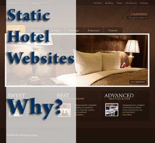 Static Hotel Websites are a marketing nightmare