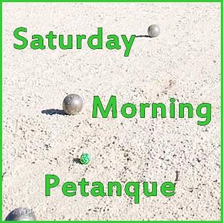 Saturday Morning Petanque