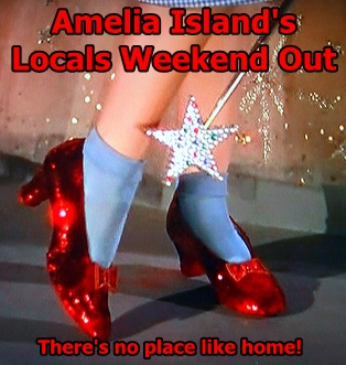 There's No Place Like Home Locals Weekend Out