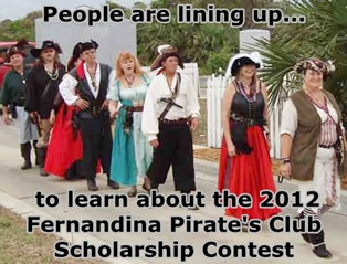2012 Fernandina Pirates Club Scholarship Awards Total $2,000