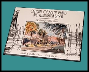 Second Printing of Sketches of Amelia Island