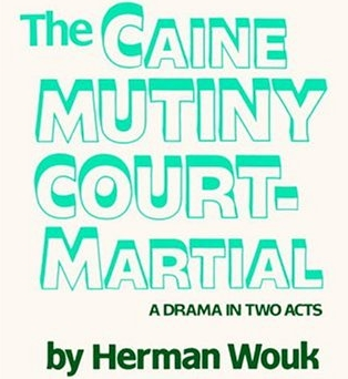 The Caine Mutiny Court-Martial at ACT