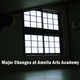 Major Changes for the Amelia Arts Academy