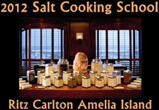 2012 Salt Cooking School at the Ritz Carlton