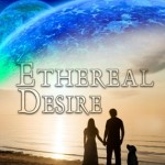 Ethereal Desire by Kate Alister Now Available