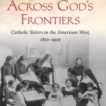 Catholic Sisters in the American West Book Signing