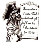 2013 Fernandina Pirates Club Scholarship Awards Total $2,000