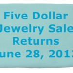 Five Dollar Jewelry Sale Returns June 28th