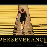 Perseverance is one of the Roots for Success