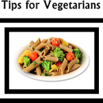 Tips for Vegetarians