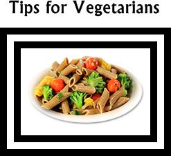 Tips for Vegetarians