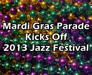 Mardi Gras Parade Kicks Off 2013 Jazz Festival