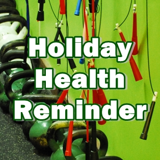 Holiday Health Reminder