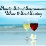 Second Annual Amelia Island International Wine and Food Tasting