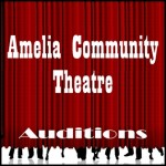 Amelia Community Theatre Auditions on Sunday