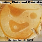 Pirates, Pancakes and Pints