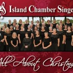 All About Christmas with the Island Chamber Singers