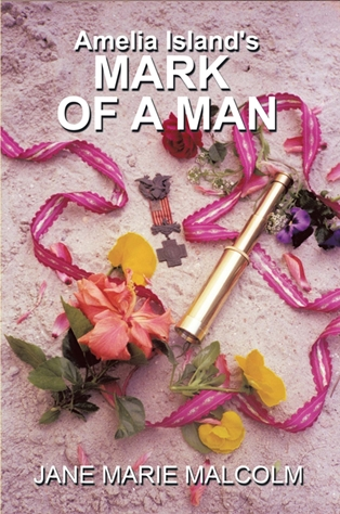 Amelia Island's Mark of a Man has been Published