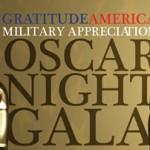GratitudeAmerica Military Appreciation Oscar Night Gala
