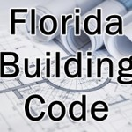 Implementation of the 5th Edition Florida Building Code