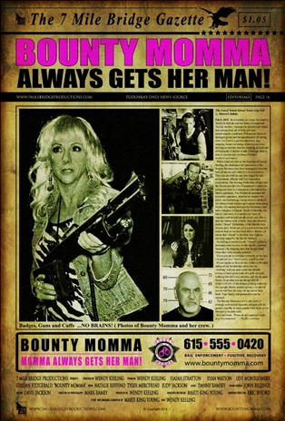 Bounty Momma Always Gets Her Man